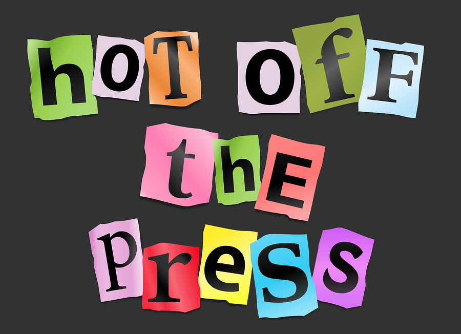 News Hot Off The Press