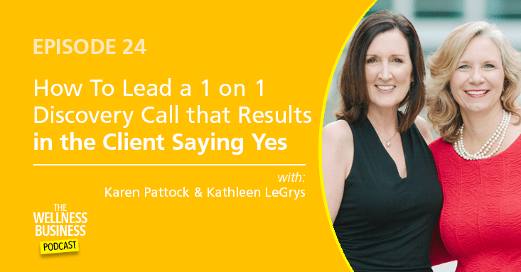 How to Lead a 1 on 1 Discovery Call that Results in the Client Saying Yes