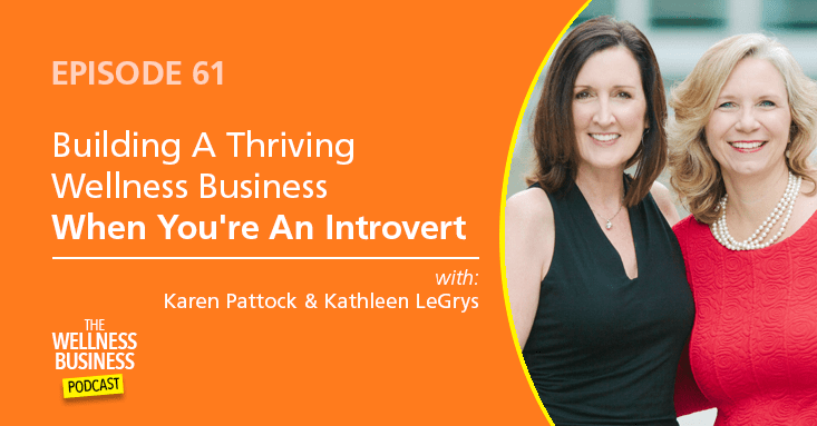 How To Build A Wellness Business As An Introvert