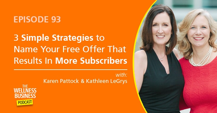 A 3-Step Strategy To Name Your Free Offer That Results In More Subscribers