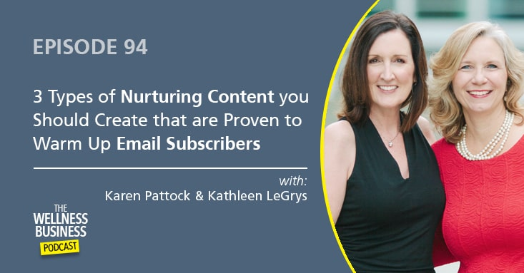 The 3 Types of Nurturing Content You Want To Create To Warm Up Email Subscribers