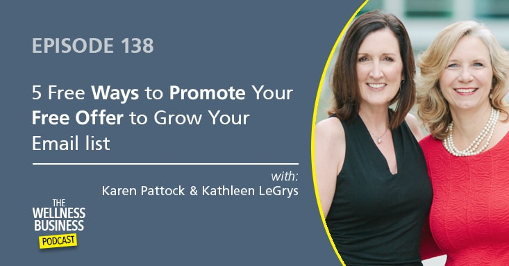 5 FREE Ways to Grow Your Email List and Promote Your Free Offer