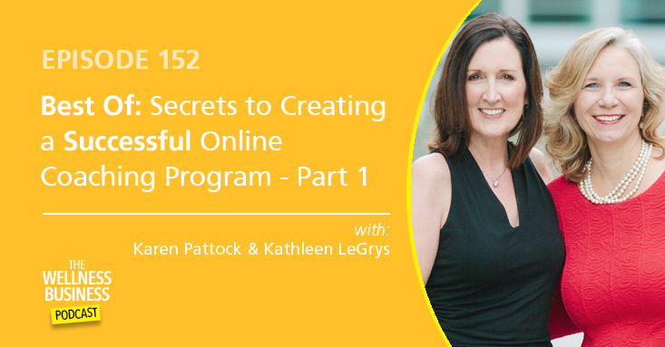 Best of: Secrets to Creating a Successful Online Coaching Program, Part 1