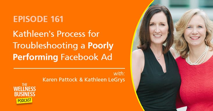 Kathleen's Process for Troubleshooting a Poorly Performing Facebook Ad
