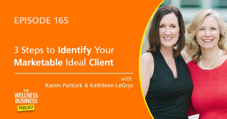 3 Steps to Identify Your Marketable Ideal Client – Part 3