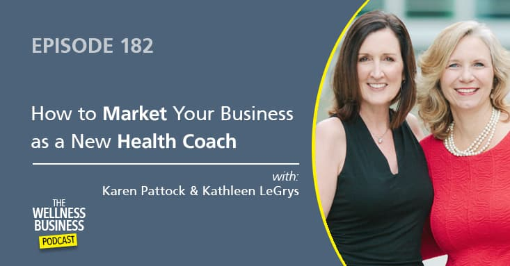 Marketing Your Business as a New Health Coach