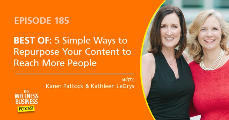 BEST OF: 5 Simple Ways to Repurpose Your Content to Reach More People