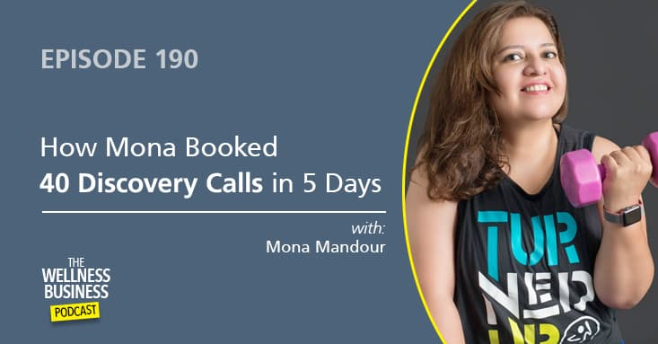 How Mona Booked 40 Discovery Calls in 5 Days and Got 6 New Paying Clients