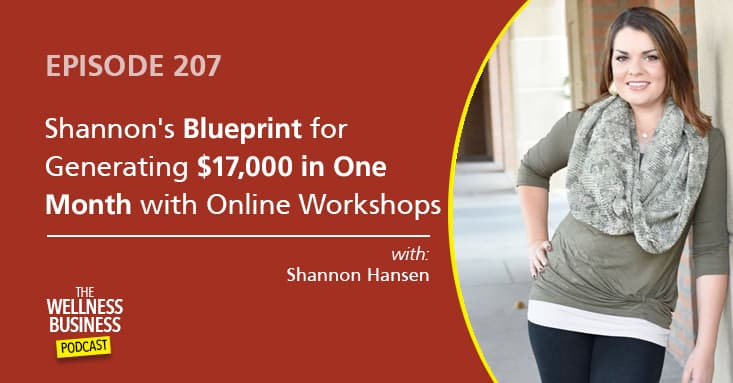 Shannon's Blueprint for Generating $17,000 in One Month with Online Workshops