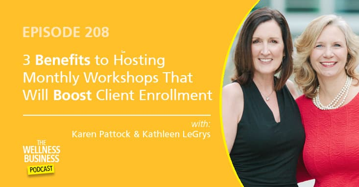 3 Benefits to Hosting Monthly Workshops That Will Boost Client Enrollment